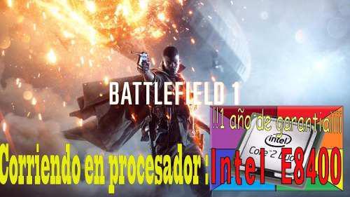 Procesador Intel Core 2 Duo E8400 Corriendo En Battlefield 1 0
