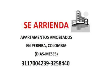 Se rentan apartamentos amoblados por dias en pereira