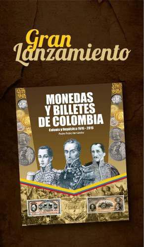 Preventa catalogo monedas y billetes de colombia 1616-2019