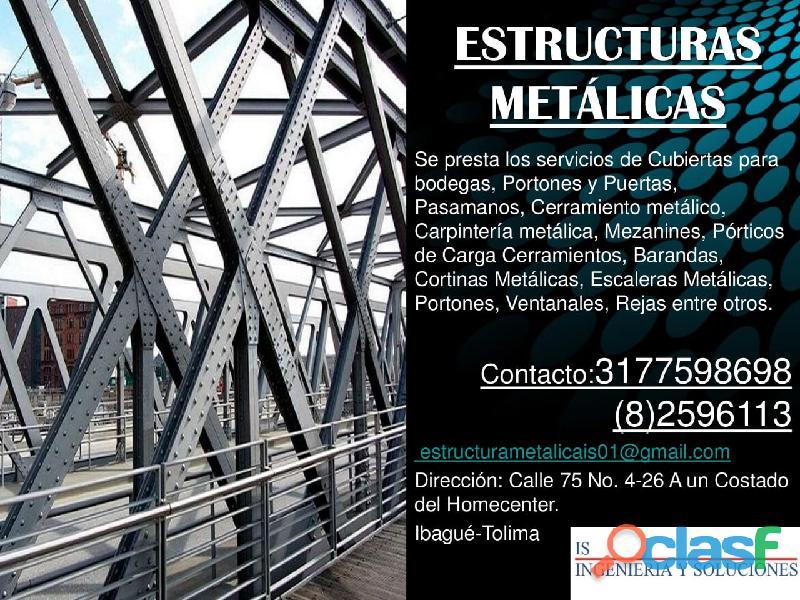 Se presta el servicio de estructuras de metal