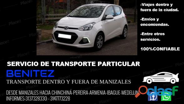 Servicio de transporte particular desde la ciudad de manizales hacia cualquier ciudad del pais