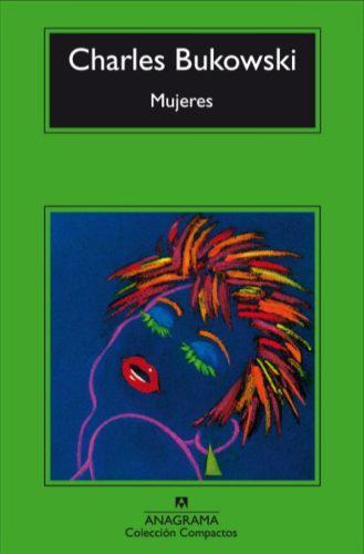 Mujeres libro nuevo charles bukowski