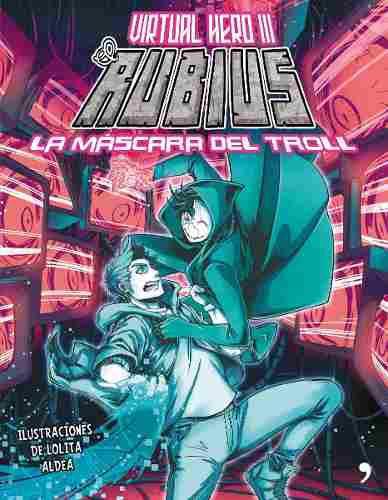 Virtual hero 3 la mascara del troll el rubius nuevo original