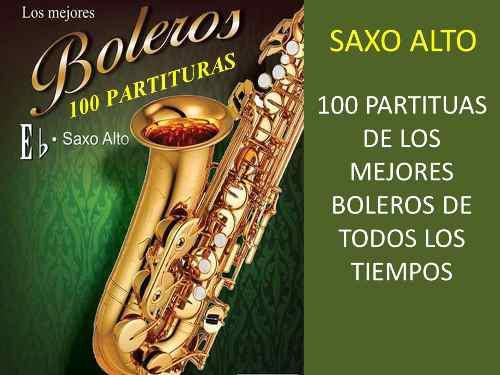 Saxo alto / boleros- colección de 100 partituras