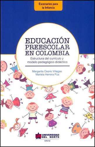 Educación preescolar en colombia. estructura del currículo