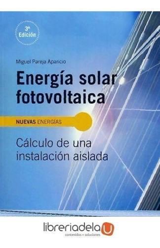 Energía solar fotovoltaica: cálculo de una instalación