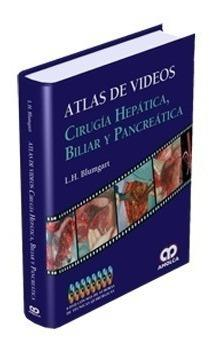 Atlas de videos - cirugía hepática, biliar y pancreática