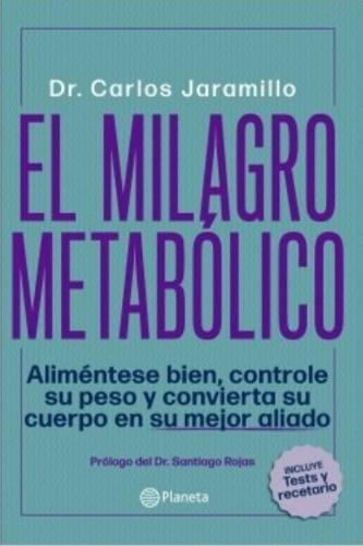 El milagro metabolico libro original dr carlos jaramillo