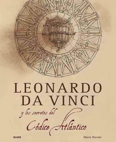 Leonardo da vinci y los secretos del codice atlántico