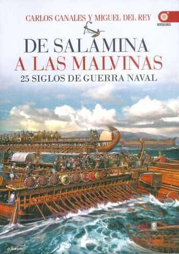 De salamina a las malvinas: 25 siglos de guerra naval