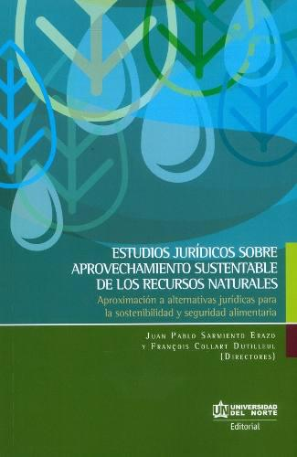Estudios jurídicos sobre aprovechamiento sustentable de los