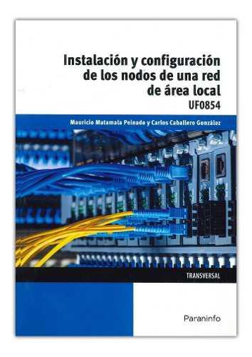 Libro: instalación y configuración de los nodos a una red