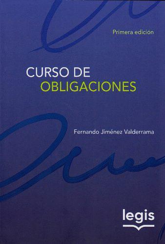 Curso de obligaciones. primera edición.