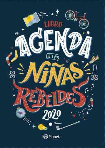 Libro Agenda De Las Niñas Rebeldes 2020