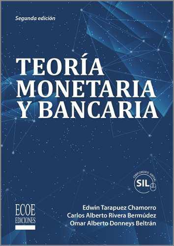 Teoría monetaria y bancaria (sil)