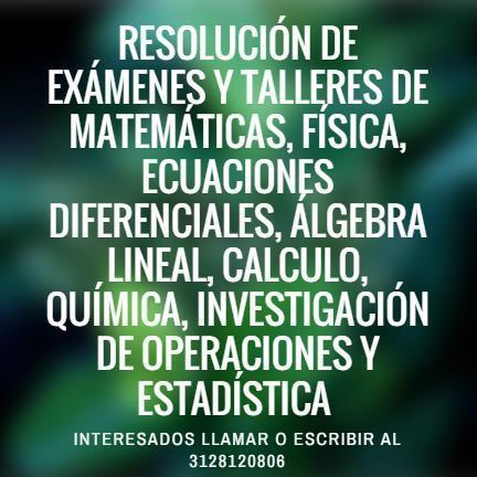 Resolución de trabajos y exámenes de matemática,