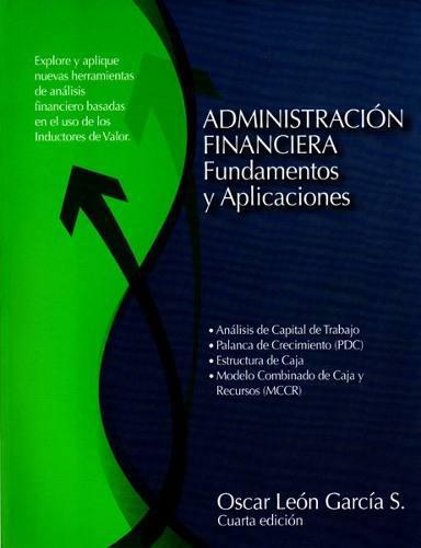 Administración financiera.fundamentos y aplicaciones.