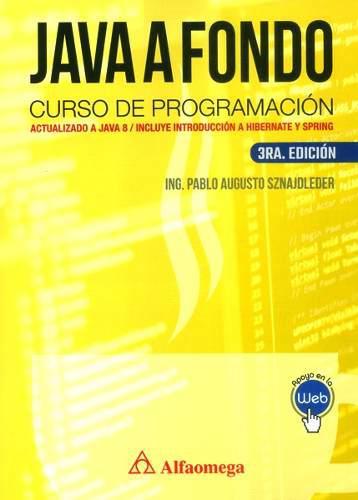 Java a fondo.curso de programación actualizado a java 8/