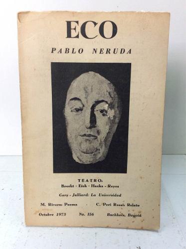 Pablo neruda revista eco 1973 teatro eich hacks reyes rivero