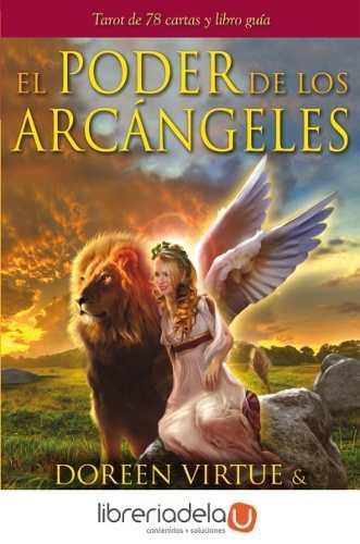 El Poder De Los Arcángeles: Tarot De 78 Cartas Y Libro