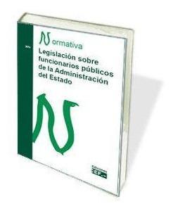 Legislacion sobre funcionarios publicos de la administracion