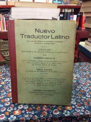 Libro nuevo traductor latino por roberto cortazar latín