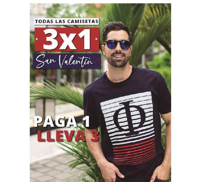 3x1 en Camisetas Por la compra de 1 camiseta llevas 3