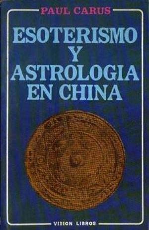 Esoterismo Y Astrologia En China