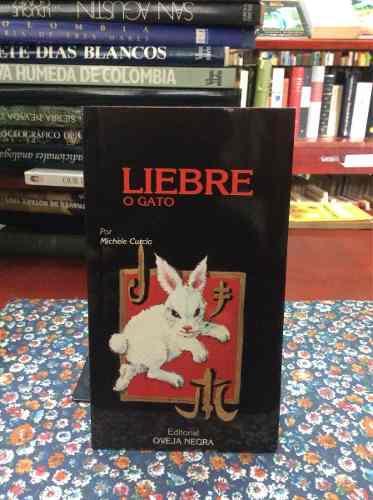 Liebre O Gato Por Michèle Curcio Horóscopo Astrología