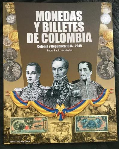 Libro monedas y billetes de colombia actualizado. pph.