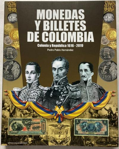 Catálogo monedas billetes de colombia 2019 edición