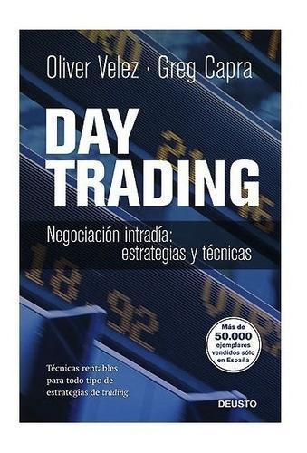 Day trading estrategias y técnicas oliver vélez