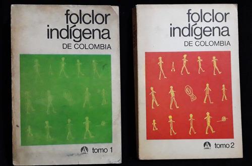 Folclor indígena de colombia instituto lingüístico de