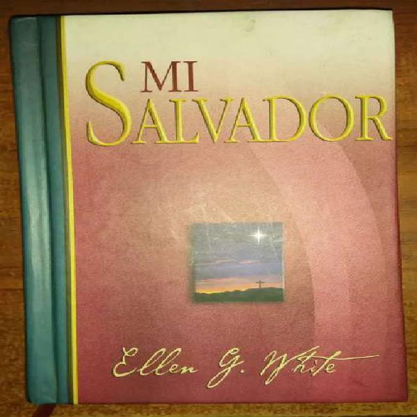 """Libro original """"mi Salvador"""" de Ellen White"""