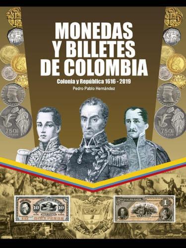 Catalogo monedas y billetes de colombia ultima edicion actua