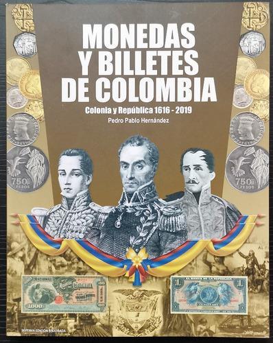 Catalogo monedas y billetes colombia 1616-2019 actualizado