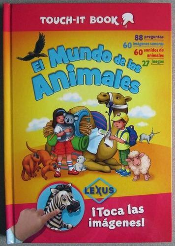 El mundo de los animales libro con sonido - lexus