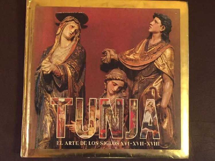Tunja arte siglos xvi,xvii,xviii libro cubierta oro
