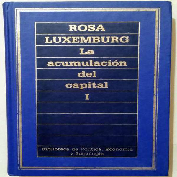 La acumulación del capital. r.l.