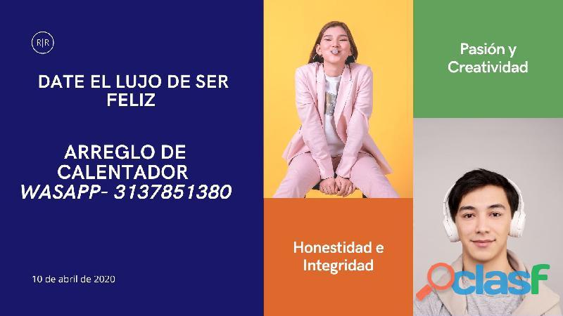 MANIZALES ARREGLO DE CALENTADORES