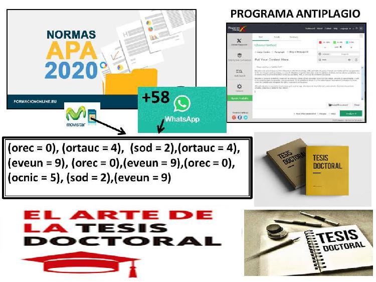 Elaboración de tesis doctoral costo 2.500 dolares
