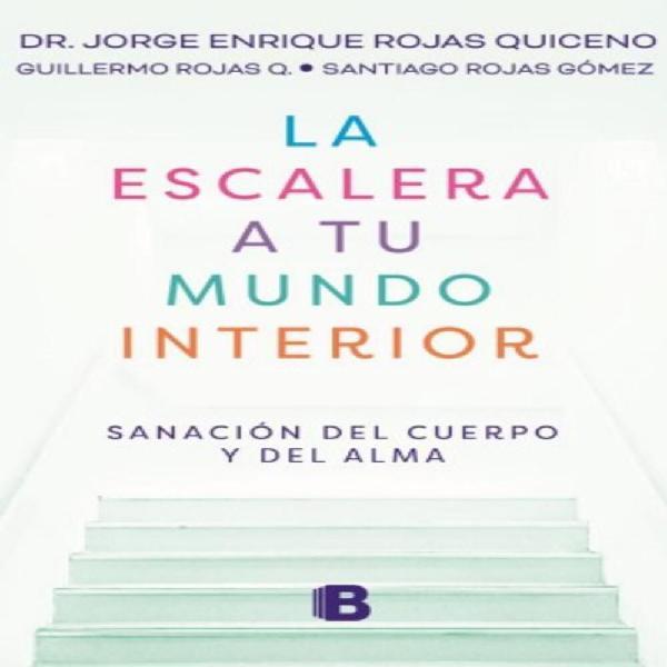 Escalera A Tu Mundo Interior EDICIONES B 1303320 - Compra