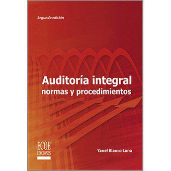 Auditoría Integral Normas Y Procedimientos
