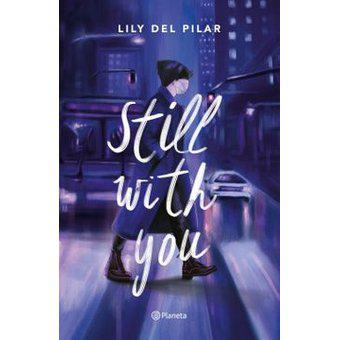 Still with you. Del Pilar Lily